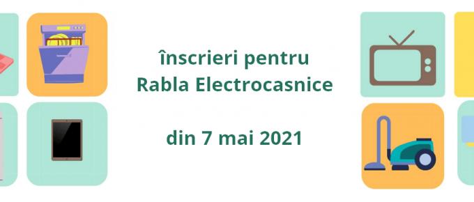 inscrieri rabla electrocasnice 7 mai 2021